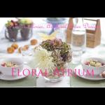 FLORAL ATRIUM
